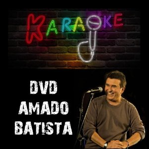 DVD Karaoke Amado Batista