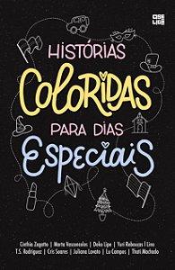 Histórias Coloridas Para Dias Especiais