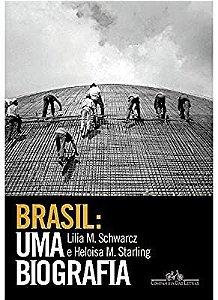 BRASIL UMA BIOGRAFIA