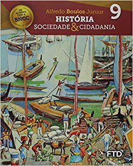 HISTORIA SOCIEDADE E CIDADANIA 9º ANO