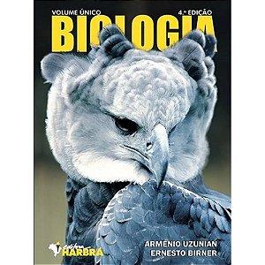 BIOLOGIA VOL UNICO 4ª ED ARMENIO E BIRNE