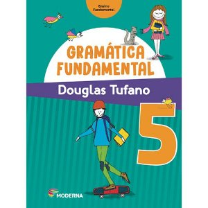 GRAMATICA FUNDAMENTAL 5º ANO