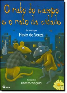 RATO DO CAMPO E O RATO DA CIDADE