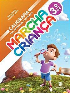 MARCHA CRIANCA CALIGRAFIA 3°ANO