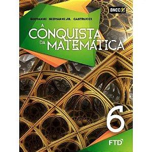 CONQUISTA DA MATEMATICA 6°ANO - BNCC 4° ED