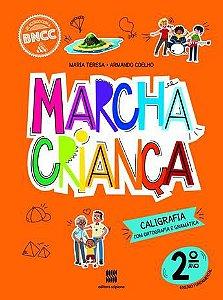 MARCHA CRIANCA CALIGRAFIA 2°ANO.
