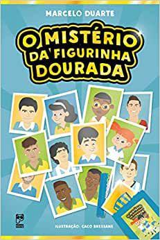 MISTERIO DA FIGURINHA DOURADA, O