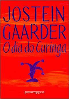 O dia do Curinga - Jostein Gaarder - Companhia de Bolso - Cia das Letras