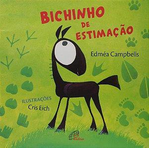 Bichinho de estimação - Edméa Campbells - Editora Paulinas
