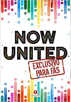 Now United Exclusivo para fãs - Editora Book One