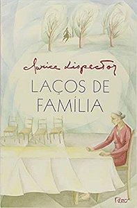 Laços de família - Clarice Lispector - Editora Rocco