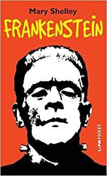 Frankenstein - Mary Shelley - Editora LPM