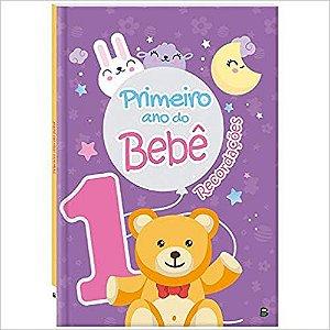 Livro Primeiro Ano do Bebê - Recordações - Editora Brasileitura
