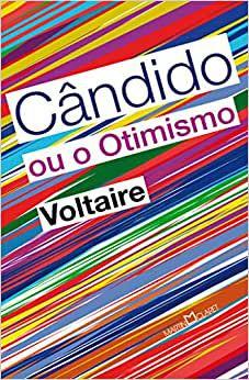 Cândido ou o otimismo - Voltaire - Editora Martin Claret