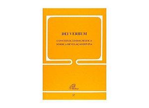DEI VERBUM - Constituição Dogmática sobre a Revelação Divina