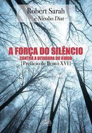 A força do silêncio: Contra a ditadura do ruído