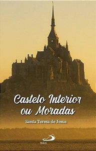 Castelo Interior ou Moradas - Santa Teresa de Jesus
