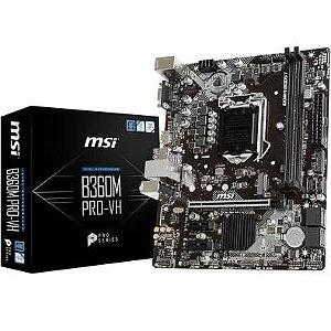 PLACA MÃE B360M PRO-VH MSI DDR4 1151 (HDMI/VGA) @