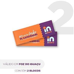Kit 2 - FOZ DO IGUAÇU - Bloco composto por vouchers pague 1 e leve dois