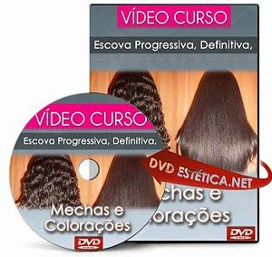 Vídeo aula de Escova Progressiva, Definitiva, Mechas e Colorações