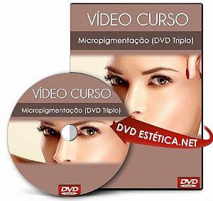Vídeo aula de Micropigmentação (DVD Triplo)