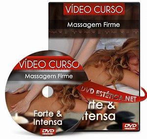 Vídeo aula de Massagem Firme, Forte & Intensa