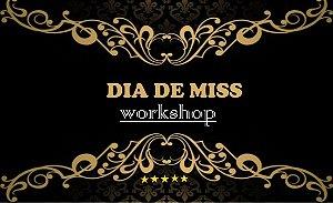 inscrição  WORKSHOP DIA DE MISS