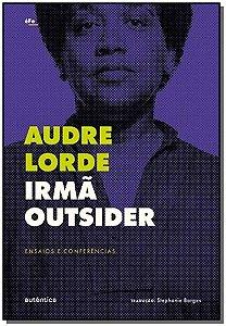 Irmã Outsider, de Audre Lorde