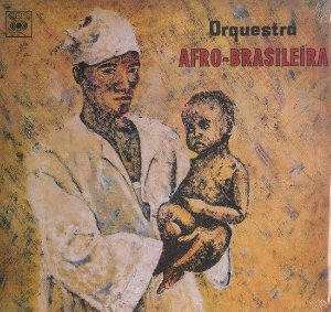 LP Orquestra Afro-Brasileira – Orquestra Afro-Brasileira