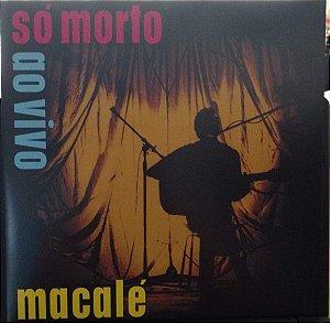 LP Jards Macalé – Só Morto Ao Vivo