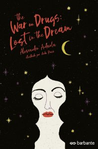 The War On Drugs: Lost In The Dream, de Allesandro Andreola