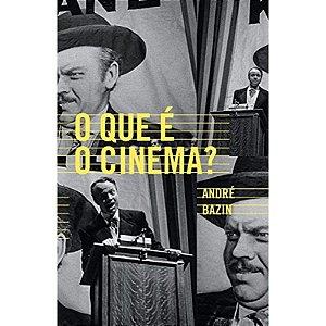 O que é o cinema?, de André Bazin