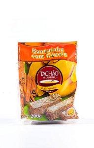 Bananinha Tachão c/ Canela 200gr.
