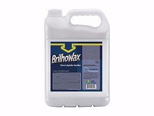 Cera Brilhowax Incolor Ingleza - 5 litros