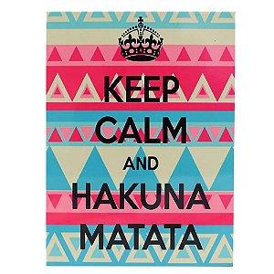 Quadro Metal 26x19cm Keep Calm  and Hakauna Matata