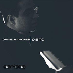CARIOCA - Daniel Sanches