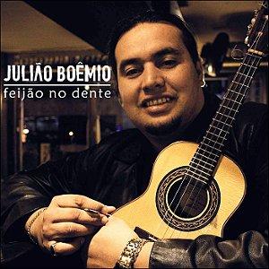 FEIJÃO NO DENTE - Julião Boêmio