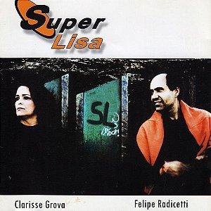 SUPERLISA - Felipe Radicetti e Clarisse Grova