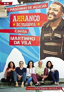 PÃOZINHO DE AÇÚCAR - Arranco de Varsóvia canta Martinho da Vila