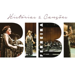 Histórias e Canções - Bibi Feirreira