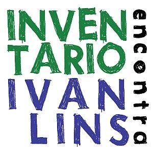 ENCONTRA IVAN LINS - InventaRio