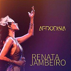 AFRODISIA -  Renata Jambeiro