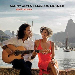 ELA É CARIOCA - Sanny Alves e Marlon Mouzer