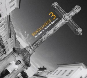 BRASILIANOS 3 - Hamilton de Holanda
