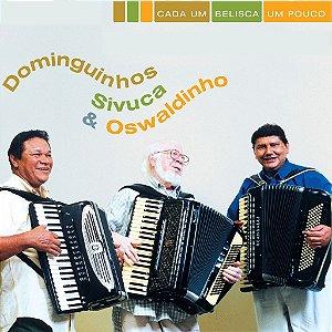 CADA UM BELISCA UM POUCO - Dominguinhos, Sivuca e Oswaldinho