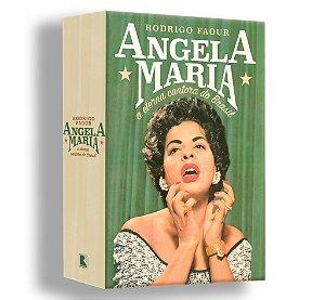 ANGELA MARIA, A ETERNA CANTORA DO BRASIL - Rodrigo Faour