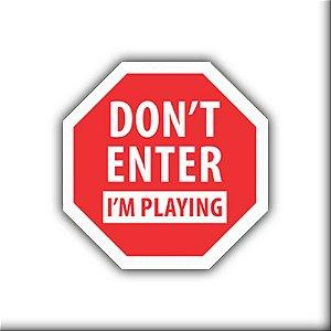 Placa Decorativa #31 Don't Enter