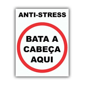 Placa Decorativa #02 Anti-Stress