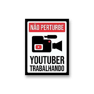 Placa Decorativa #52 Youtuber Trabalhando