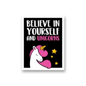 Placa Decorativa #50 Believe in Yourself and Unicorns